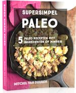 Super Simpel Paleo ervaringen (Mitchel van Duuren)
