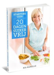 20 Dagen Suikervrij Ervaringen (Ria Kamelle)